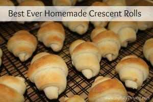 Best Ever Homemade Crescent Rolls - Joyfully Thriving