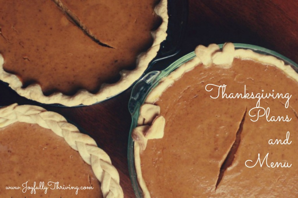 Thanksgiving Plans and Menu - Joyfully Thriving