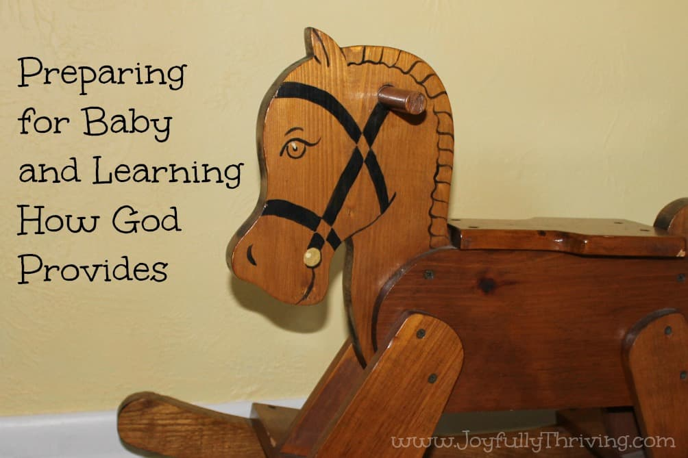Preparing for Baby & Learning How God Provides