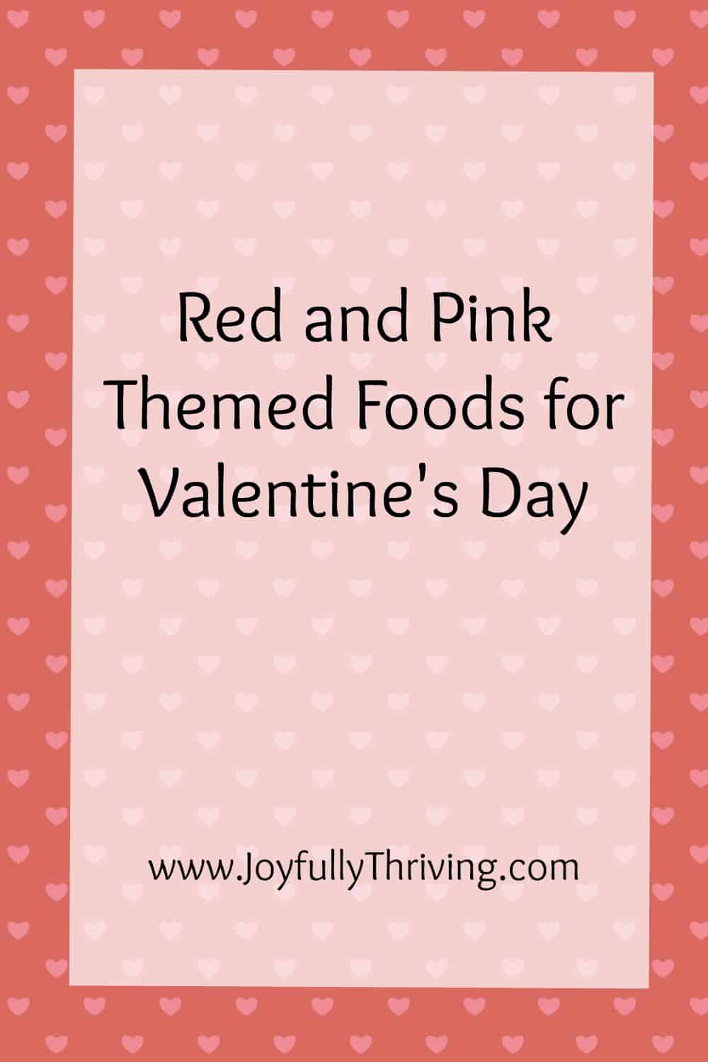 red and pink themed food ideas for valentines day if youre looking for - Valentines Day Meal Ideas