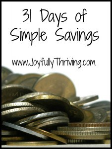 31 Days of Simple Savings - A series of simple tips & tricks to help you save because every little bit counts