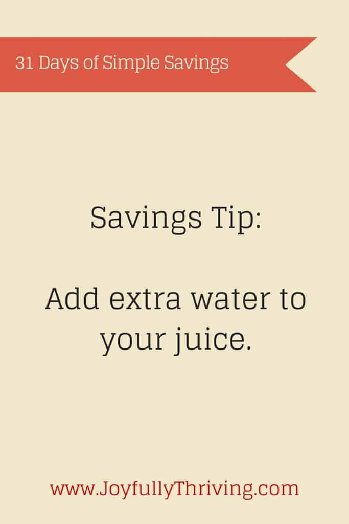 A quick and simple tip? Add extra water to your juice concentrate to stretch it further!