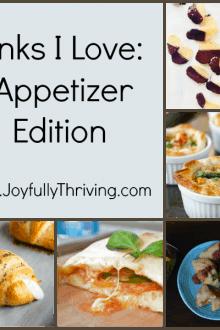 Links I Love Appetizer Edition of Joyfully Thriving