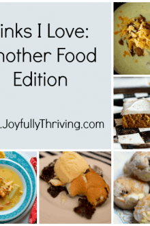 Links I Love - Joyfully Thriving - Another Food Edition