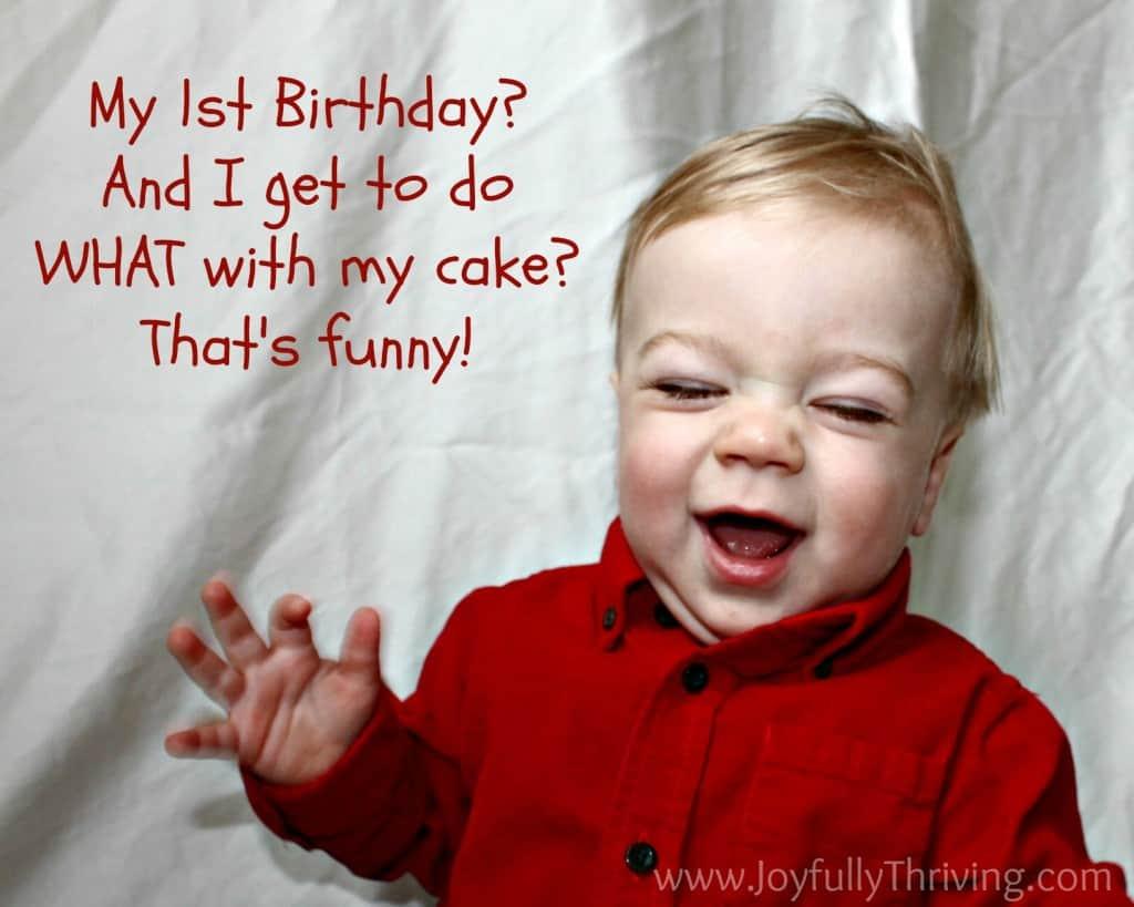 Funny 1st Birthday Picture - Joyfully Thriving