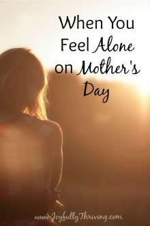 When You Feel Alone on Mother's Day