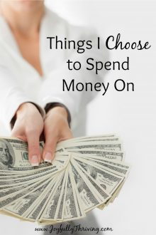 I love seeing what other frugal people choose to spend money on! And I definitely agree with spending money on number 3, too!
