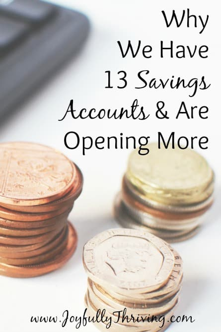 Why we have 13 savings accounts and are opening more - Yes, you read that correctly! We've simplified our finances by doing this.