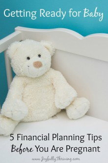 If you are starting to think about having a baby, check out these 5 financial planning tips before you are pregnant. Excellent advice from a frugal mom!