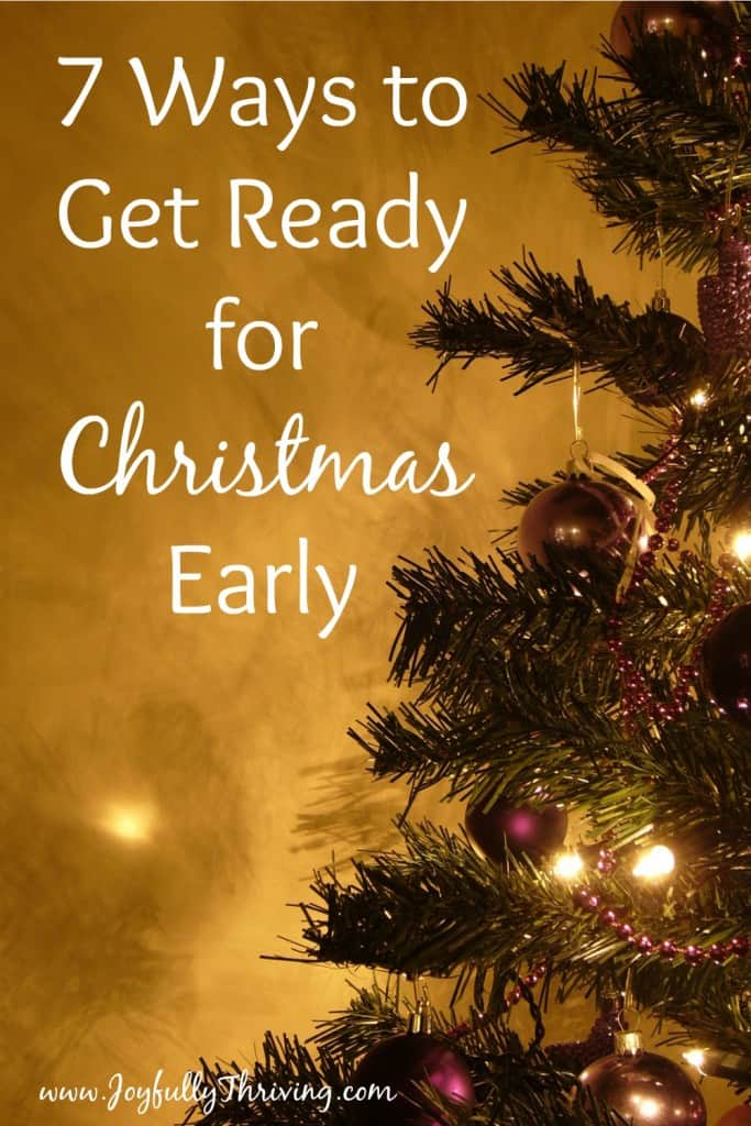7 ways to get ready for christmas early for Things to get your mom for christmas