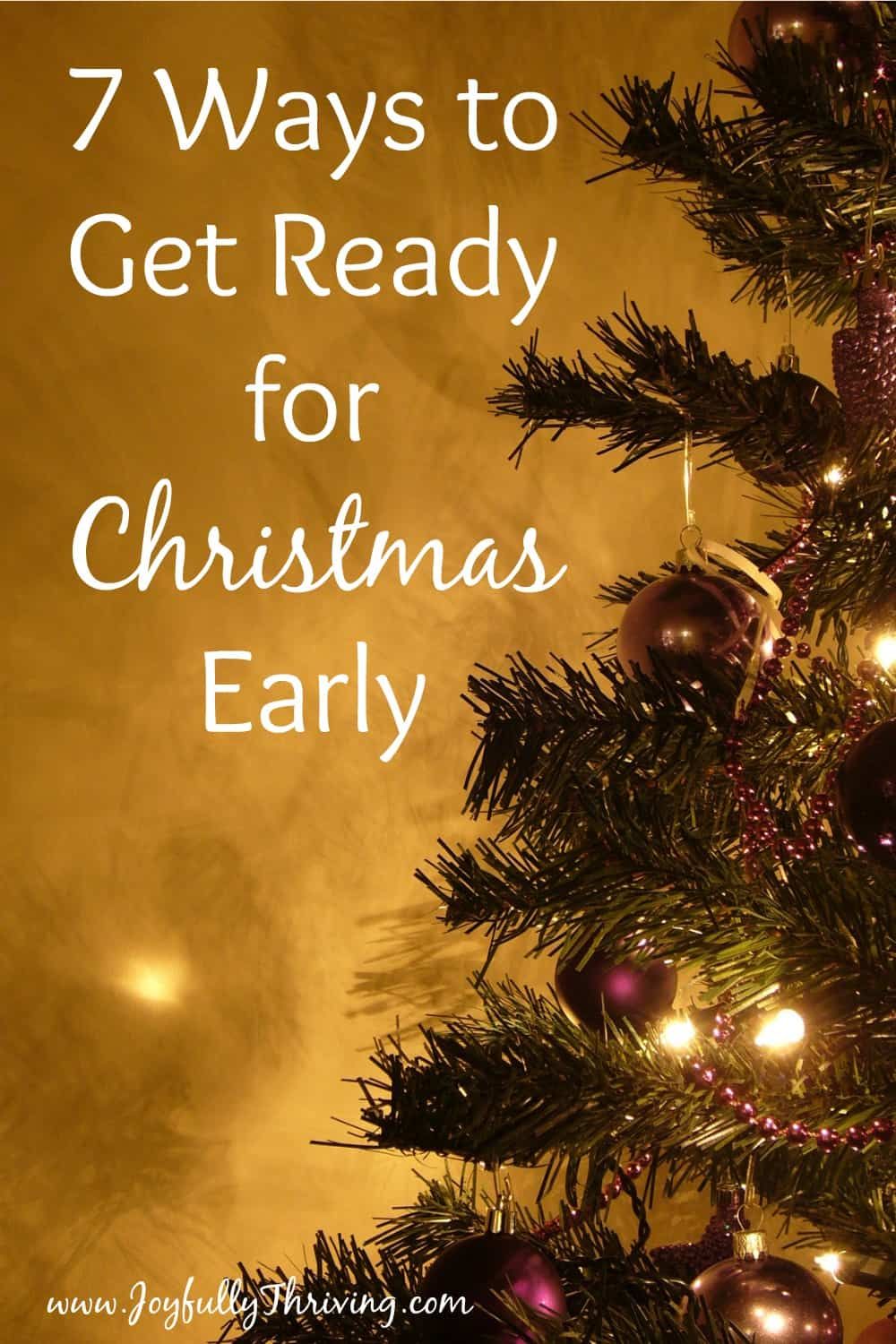 7 ways to get ready for christmas early