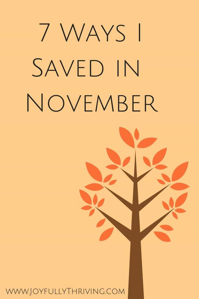 7 Ways I Saved in November