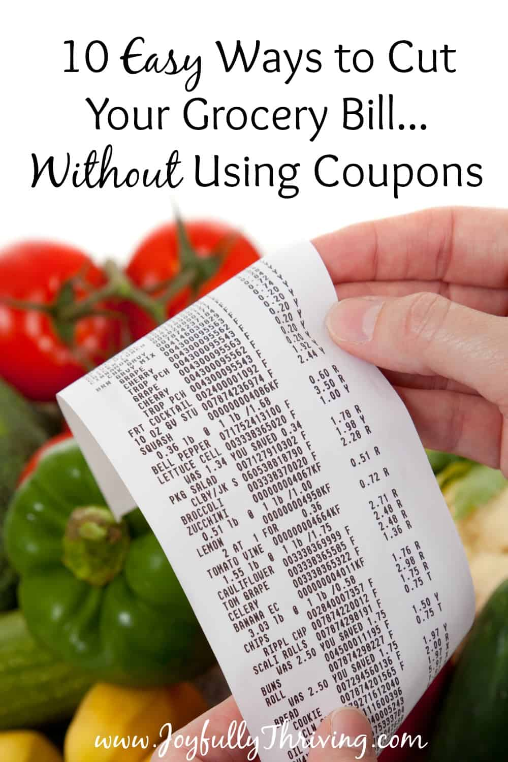 16897a07f5d 10 Easy Ways to Cut Your Grocery Bill Without Using Coupons - It is  completely possible