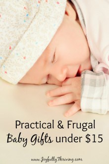 Practical & Frugal Baby Gifts under $15 - If you're looking for unique and frugal baby gift ideas, check out this list! Great baby resource!