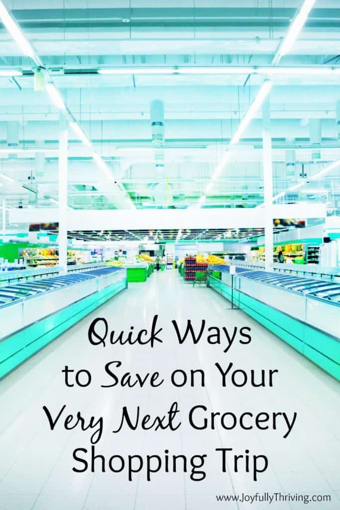 Quick Ways to Save on Your Next Grocery Shopping Trip - You CAN start saving right away! Great post.