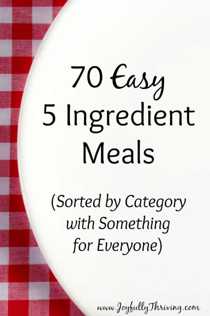 70 Easy 5 Ingredient Meals - Yes! This is exactly the meal planning resource I needed! I'm saving this for all the busy nights to come.