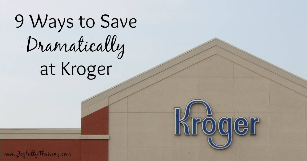 9 Ways to Save Dramatically at Kroger