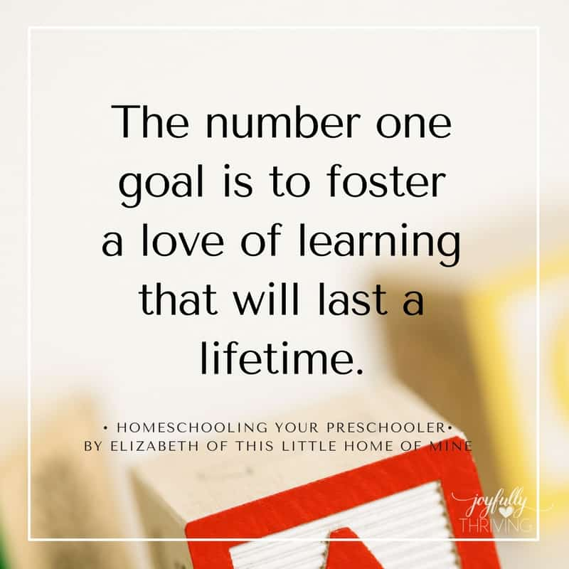 Homeschooling Your Preschooler Foster a Love of Learning