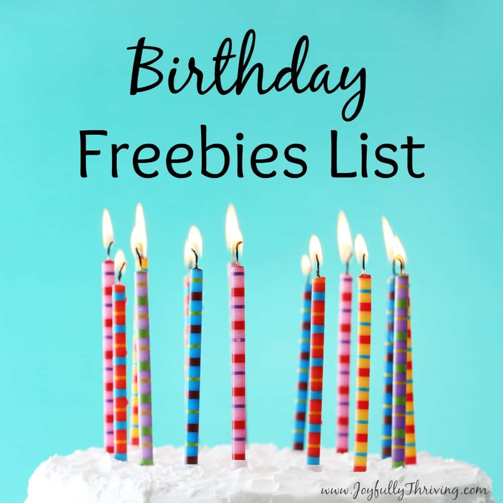 Birthday Freebies List - Look at all the great freebies you can get for your birthday!