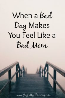 What grace-filled encouragement for those bad days when I feel like a bad mom. All Moms need to know this.