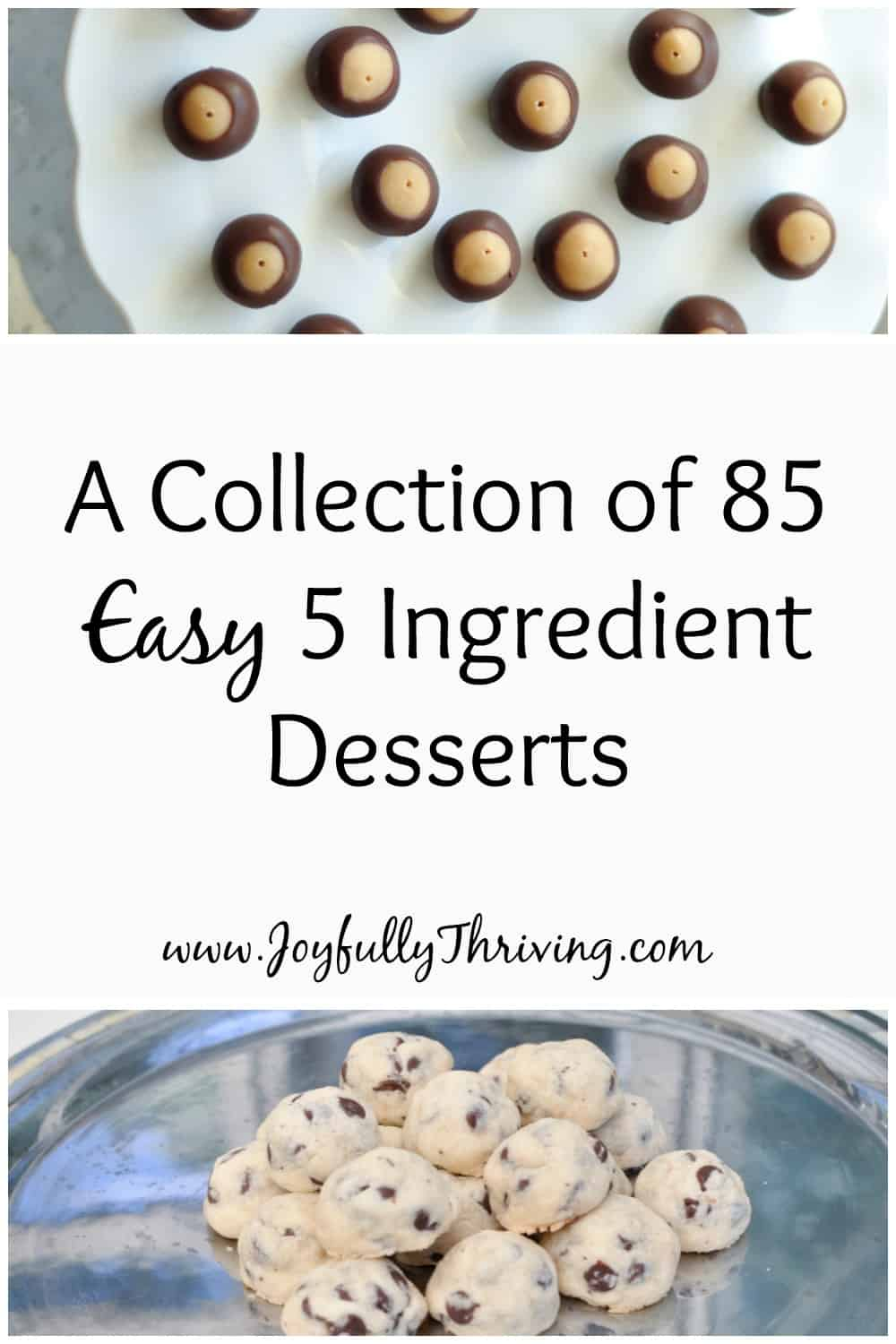 85 Easy 5 Ingredient Desserts - I love this list! So many delicious and simple treats on this list!
