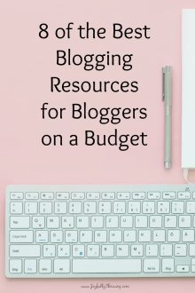 8 Best Blogging Resources for Bloggers on a Budget