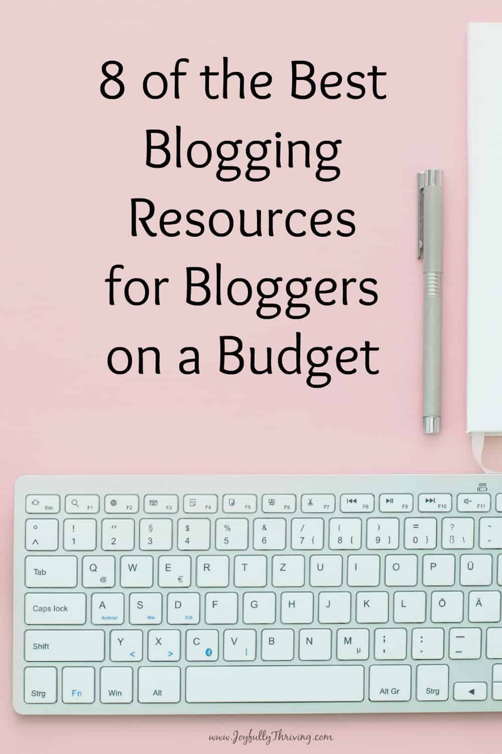 Blogging on a Budget? What blogger isn't? Check out this list for 8 of the best blogging resources for bloggers on a budget. Love it!